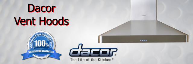 Dacor Vent Hood Repair