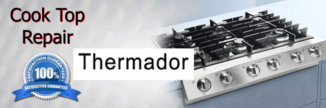 cook top repair  thermador
