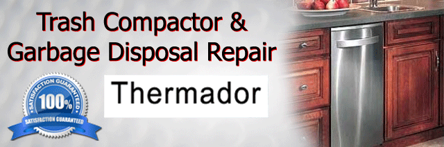 trash compactor and garbage disposal repair thermador